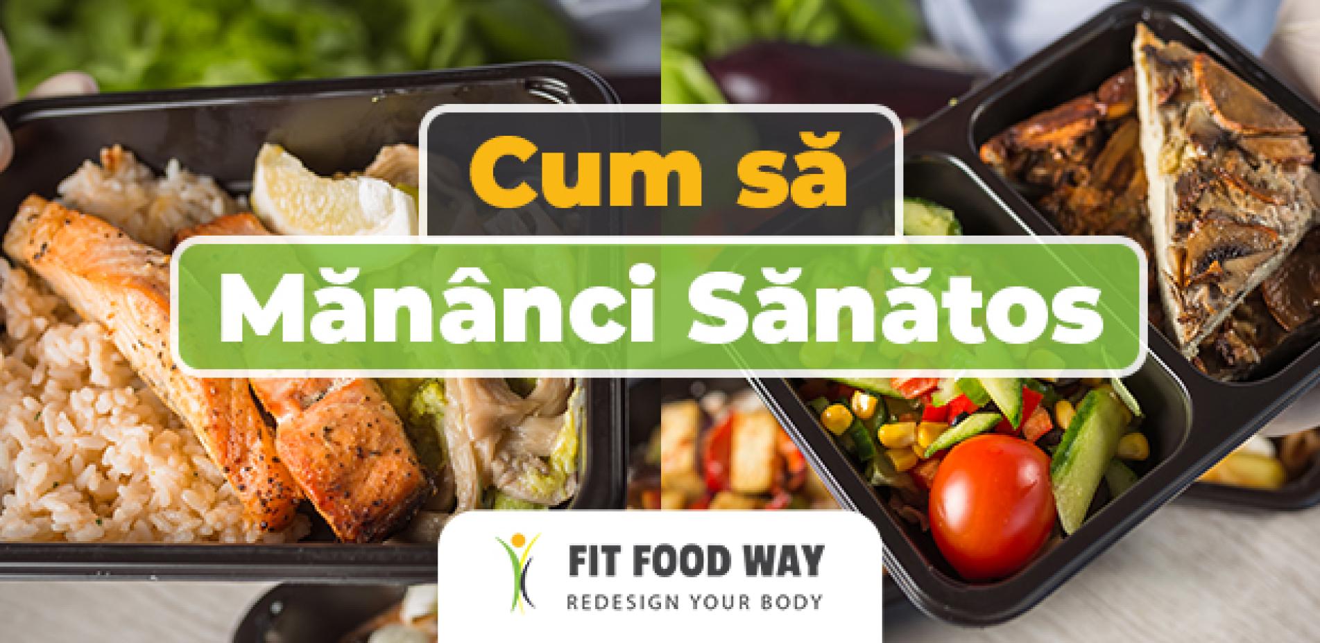 Cum să mănânci sănătos?