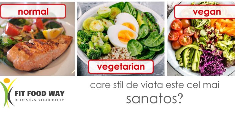 Care e mai bun: un stil de viata vegetarian, vegan sau normal?